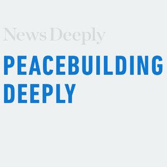 Peacebuilding Deeply